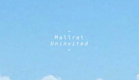 """Uninvited"" by Mallrat"