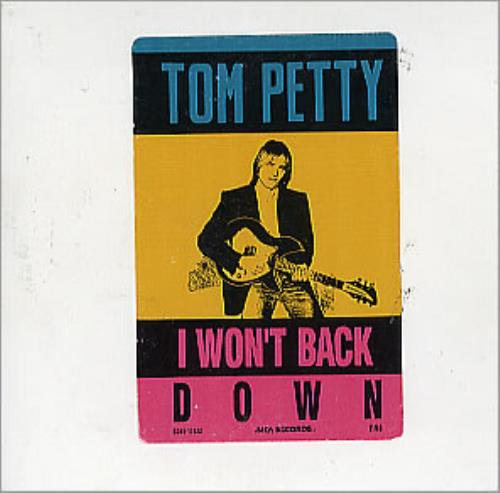 """I Won't Back Down"" by Tom Petty"
